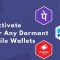 Want To Reactivate Your Any Dormant Mobile Wallets? First Know About It